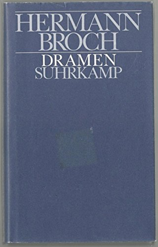 Dramen: Broch, Herman
