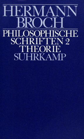 Philosophische Schriften 1 & 2 Kritik & Theorie (2 Volumes): Broch, Herman