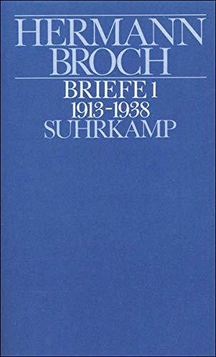 Kommentierte Werkausgabe 13/1. Briefe 1: (1913 -: Broch, Hermann