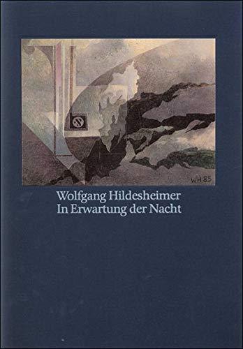 9783518025857: In Erwartung der Nacht, num. u. sign. Ausg.