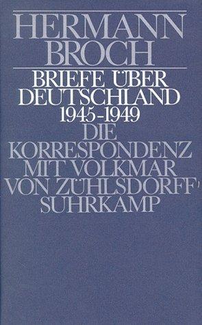 9783518025871: Briefe über Deutschland, 1945-1949: Die Korrespondenz mit Volkmar von Zühlsdorff