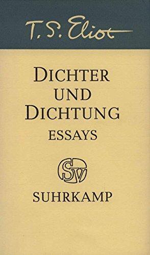 Dichter und Dichtung - Essays: Eliot, Thomas Stearns