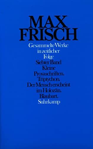 Gesammelte Werke in zeitlicher Folge 1976 - 1985: Max Frisch