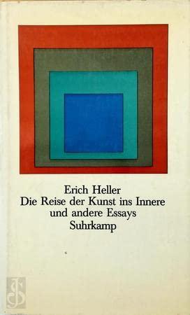 9783518030462: Die Reise der Kunst ins Innere und andere Essays
