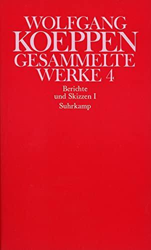 Berichte und Skizzen I: Wolfgang Koeppen