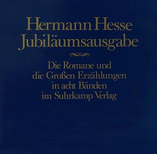 Die Romane und die großen Erzählungen (in: Hesse, Hermann,