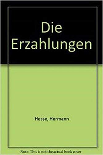 Die Erzahlungen (German Edition): Hermann Hesse