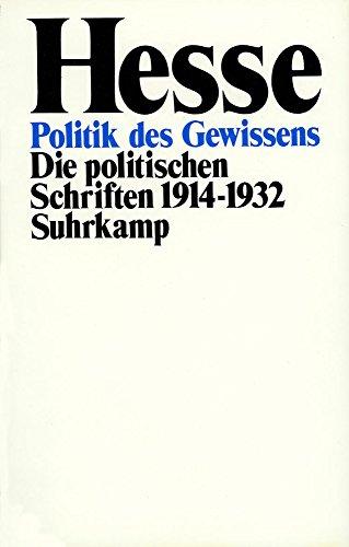 9783518031933: Politik des Gewissens: Die politischen Schriften 1914-1932 [1932-1962]