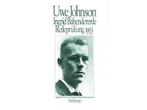 Ingrid Babendererde: Reifeprufung 1953 (German Edition): Johnson, Uwe