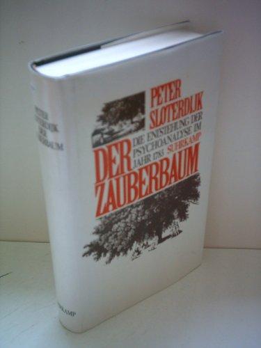 9783518032213: Der Zauberbaum: Die Entstehung der Psychoanalyse im Jahr 1785 : epischer Versuch zur Philosophie der Psychologie