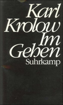 Im Gehen (German Edition): Krolow, Karl