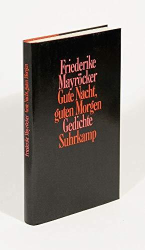 9783518035214: Gute Nacht, guten Morgen: Gedichte 1978-1981 (German Edition)