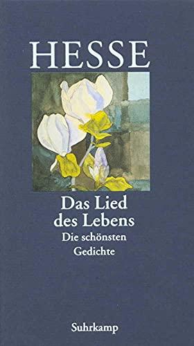 9783518035900: Das Lied des Lebens. Die schönsten Gedichte. (German Edition)