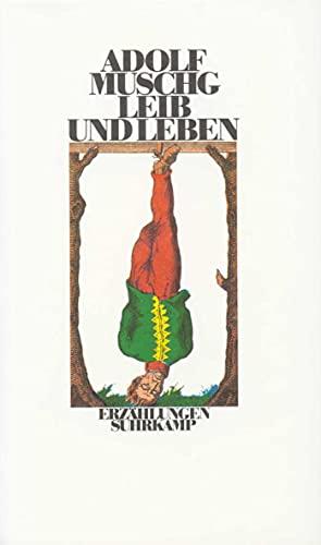 9783518036648: Leib und Leben: Erzahlungen (German Edition)
