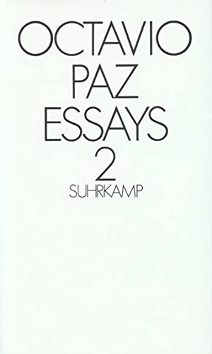 Essays 2: BD 2 (3518038192) by Octavio Paz