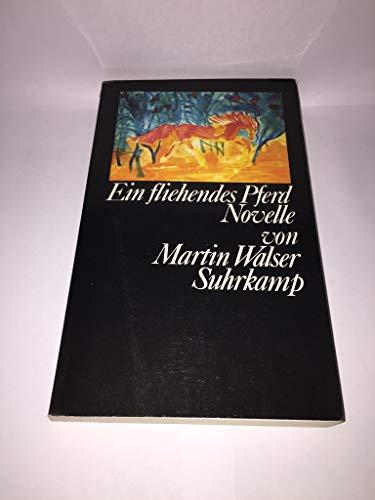 Ein Fliehendes Pferd Novelle: Martin Walser