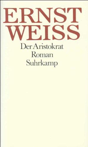 9783518042854: Der Aristokrat.