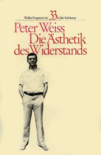 9783518044957: Die Ästhetik des Widerstands. ( Weißes Programm). Dreibändige Ausgabe in einem Band