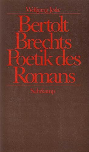 9783518045824: Bertolt Brechts Poetik des Romans
