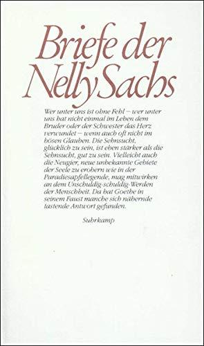 Briefe der Nelly Sachs. - Sachs, Nelly, Ruth Dinesen (Hg.) und Helmut Müssener (Hg.)
