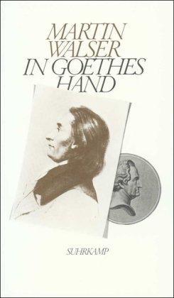 9783518046296: In Goethes Hand: Szenen aus dem 19. Jahrhundert (German Edition)