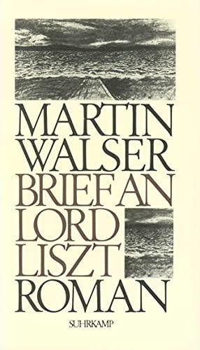 Brief an Lord Liszt: Roman.: Walser, Martin