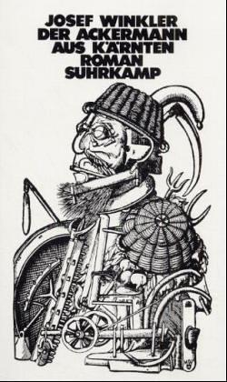 9783518046838: Der Ackermann aus Kärnten: Roman (German Edition)