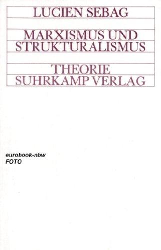 9783518063033: Marxismus und Strukturalismus.