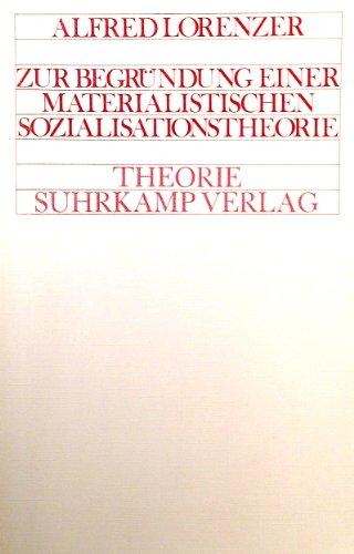 9783518063729: Zur Begründung einer Materialistischen Sozialisationstheorie