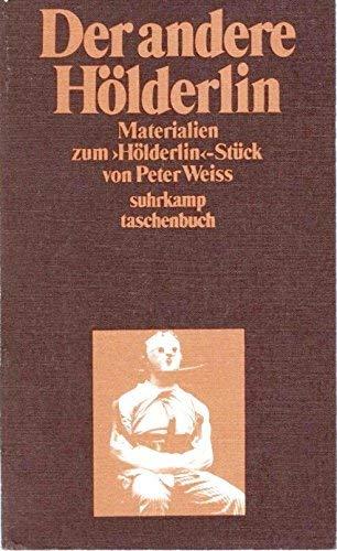 Der andere H?lderlin: Materialien zum H?lderlin-St?ck von Peter Weiss: Thomas [Hrsg.] Beckermann