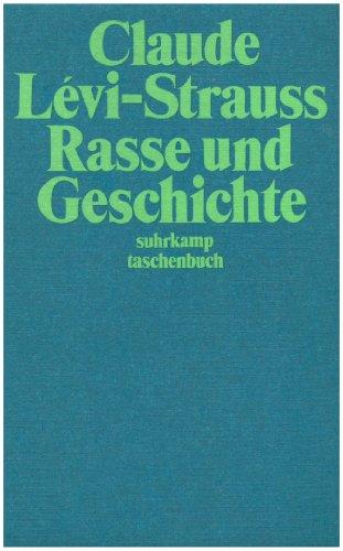 Rasse und Geschichte - Claude, Lévi-Strauss