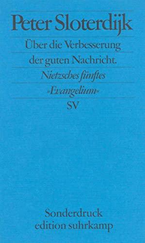 9783518066157: Über die Verbesserung der guten Nachricht: Nietzsches fünftes 'Evangelium' (Edition Suhrkamp. Sonderdruck)