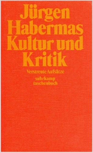Kultur und Kritik. Verstreute Aufsätze: Habermas, Jürgen:
