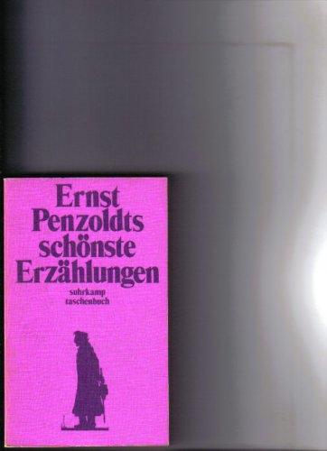 Ernst Penzoldts scho?nste Erza?hlungen (Suhrkamp Taschenbuch ;: Penzoldt, Ernst