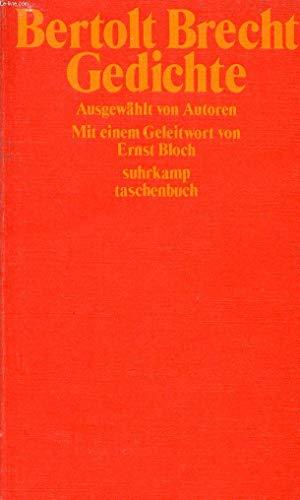 Gedichte. Ausgew. von Autoren. Mit e. Geleitw.: Brecht, Bertolt: