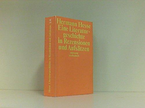Eine Literaturgeschichte in Rezensionen und Aufsätzen (Suhrkamp: Hermann Hesse