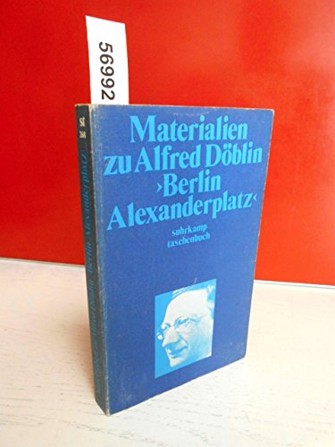 9783518067680: Materialien zu Alfred Döblin, Berlin Alexanderplatz (Suhrkamp Taschenbuch ; 268) (German Edition)