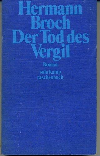 Der Tod des Vergil: Roman (His Kommentierte: Broch, Hermann