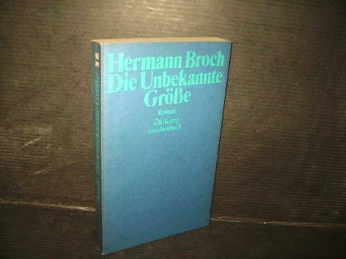 Die Unbekannte Gro?sse: Roman (Suhrkamp Taschenbuch) (German: Broch, Hermann