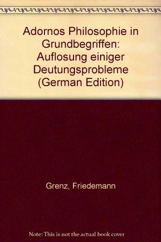 9783518073865: Adornos Philosophie in Grundbegriffen: Auflösung einiger Deutungsprobleme (German Edition)