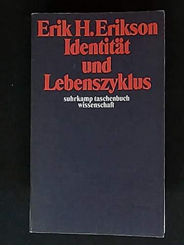 Identität und Lebenszyklus. 3 Aufsätze.: Erikson, Erik H.