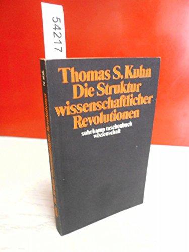 9783518076255: Die Struktur wissenschaftlicher Revolutionen. ( = stw, 25) .