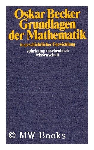 9783518077146: Grundlagen der Mathematik - in geschichtlicher Entwicklung. Suhrkamp. 1984.