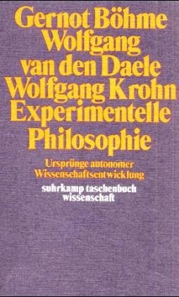 9783518078051: Experimentelle Philosophie: Ursprünge autonomer Wissenschaftsentwicklung (Suhrkamp Taschenbücher Wissenschaft ; 205) (German Edition)
