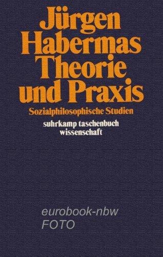 Suhrkamp Taschenbuch Wissenschaft Nr. 243: Theorie und Praxis - Jürgen, HABERMAS,
