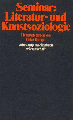 9783518078457: Seminar: Literatur und Kunstsoziologie (Suhrkamp Taschenbuch. Wissenschaft)