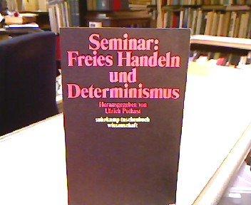 9783518078570: Seminar, freies Handeln und Determinismus (Suhrkamp Taschenbuch Wissenschaft ; 257) (German Edition)