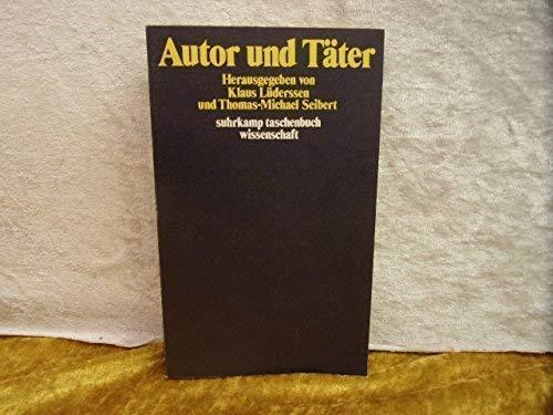 Autor und Täter: Lüderssen, Klaus und