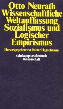 Stock image for Wissenschaftliche Weltauffassung, Sozialismus und logischer Empirismus. Herausgegeben von Rainer Hegselmann, for sale by modernes antiquariat f. wiss. literatur