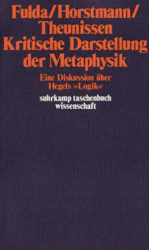 9783518079157: Kritische Darstellung der Metaphysik: Eine Diskussion über Hegels Logik (Suhrkamp Taschenbuch. Wissenschaft)